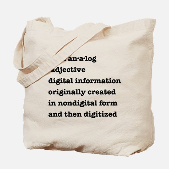 Born Analog/Born Digital Tote Bag