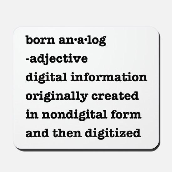 Born Analog Mousepad