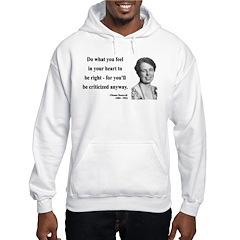 Eleanor Roosevelt 7 Hoodie