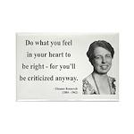 Eleanor Roosevelt 7 Rectangle Magnet (100 pack)