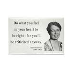 Eleanor Roosevelt 7 Rectangle Magnet