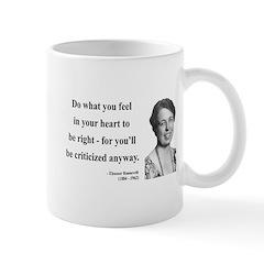 Eleanor Roosevelt 7 Mug