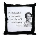 Eleanor Roosevelt 7 Throw Pillow