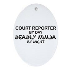Court Reporter Deadly Ninja by Night Ornament (Ova