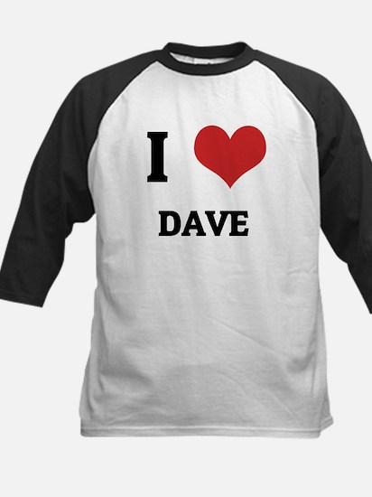I Love Dave Kids Baseball Jersey