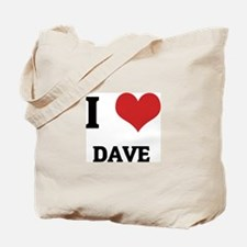 I Love Dave Tote Bag