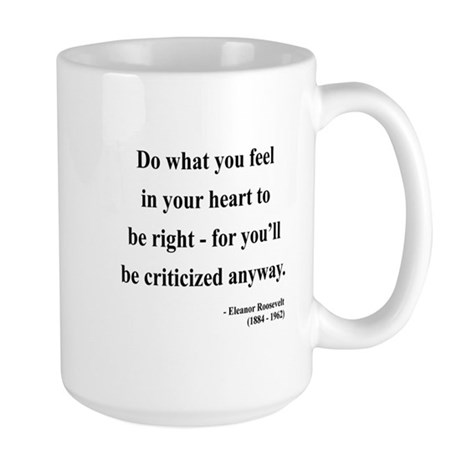Eleanor Roosevelt 7 Large Mug