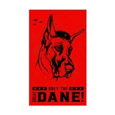 Obey the Great Dane! Rectangle Decal