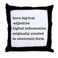 Born Digital Throw Pillow