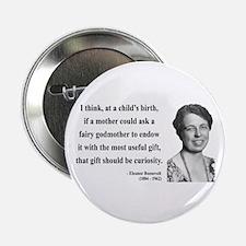"Eleanor Roosevelt 9 2.25"" Button"
