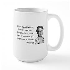 Eleanor Roosevelt 9 Mug