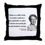 Eleanor Roosevelt 9 Throw Pillow