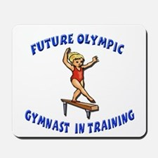 Future Olympic Gymnast In Tra Mousepad