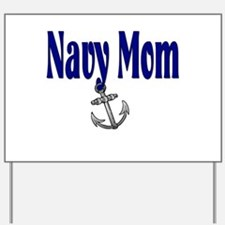 Navy Mom with anchor Yard Sign