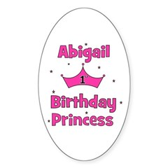 1st Birthday Princess Abigail Oval Decal