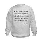 Eleanor Roosevelt Text 10 Kids Sweatshirt