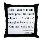 Eleanor Roosevelt Text 10 Throw Pillow
