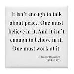 Eleanor Roosevelt Text 10 Tile Coaster