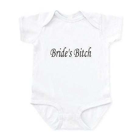 Groom's Bitch Infant Bodysuit
