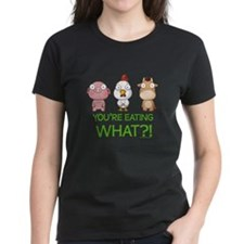 You're eating WHAT! dark Tee
