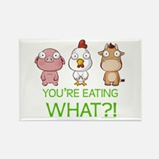 You're eating WHAT! dark Rectangle Magnet