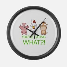 You're eating WHAT! dark Large Wall Clock