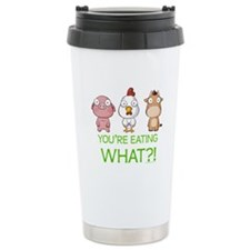 You're eating WHAT! dark Travel Mug