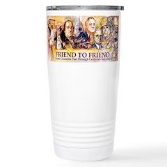 Friend to Friend Stainless Steel Travel Mug