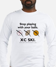 Stop playing with your balls. XC SKI.
