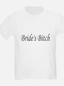 Bride's Bitch T-Shirt