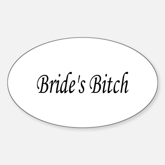 Bride's Bitch Oval Decal