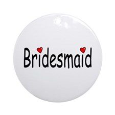Bridesmaid (RD HRT) Ornament (Round)