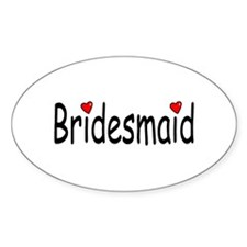 Bridesmaid (RD HRT) Oval Decal
