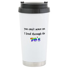 you can't scare me..70's Travel Mug
