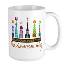 Religious Freedom The American Way Mug