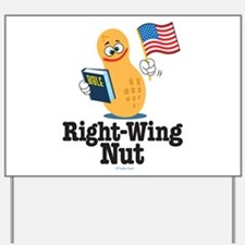 Right-Wing Nut Yard Sign