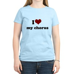 i heart my chorus T-Shirt