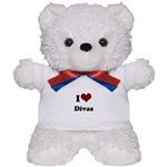 i heart divas Teddy Bear