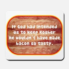 """Tasty Kosher Bacon"" Mousepad"