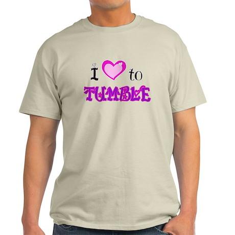 I Love to Tumble Light T-Shirt