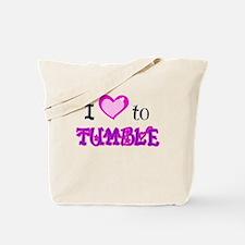 I Love to Tumble Tote Bag