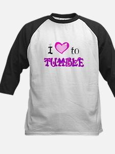I Love to Tumble Tee