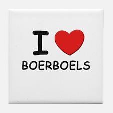 I love BOERBOELS Tile Coaster