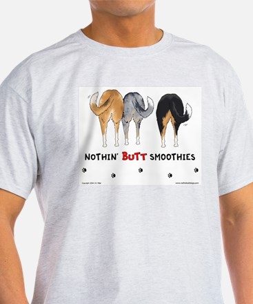 Nothin' Butt Smoothies Ash Grey T-Shirt