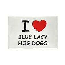 I love BLUE LACY HOG DOGS Rectangle Magnet