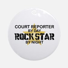 Court Reporter Rock Star by Night Ornament (Round)