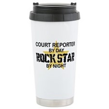Court Reporter Rock Star by Night Travel Mug