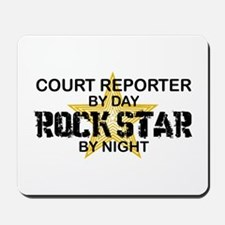 Court Reporter Rock Star by Night Mousepad