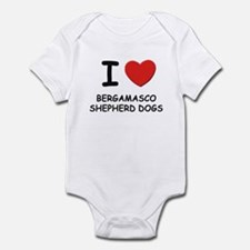I love BERGAMASCO SHEPHERD DOGS Infant Bodysuit