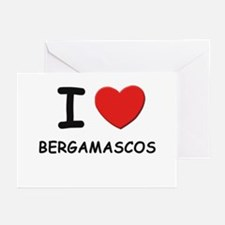 I love BERGAMASCOS Greeting Cards (Pk of 10)
